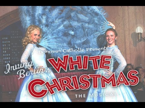 Donovan Catholic Presents: Irving Berlin's White Christmas - Dec. 5