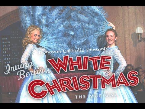 Donovan Catholic Presents: Irving Berlins White Christmas  Dec 5