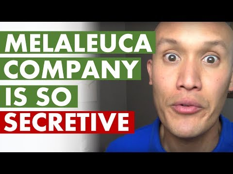 Melaleuca Wellness Company Is Secretive