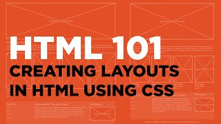 Creating Layouts in HTML Using CSS | HTML 101 (Online HTML Course) Lesson 10