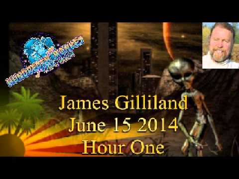 James Gilliland on The Hundredth Monkey Radio June 15 2014 Hour One