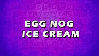 Egg Nog Ice Cream | Easy To Learn | Easy Recipes