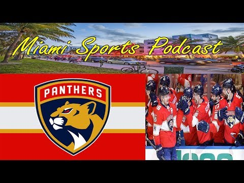 Miami Sports Podcast ep 14: Florida Panthers Edition