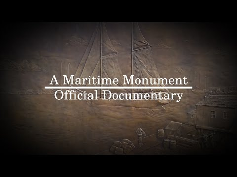 A Maritime Monument | Official Documentary