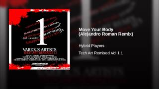 Move Your Body (Alejandro Roman Remix)