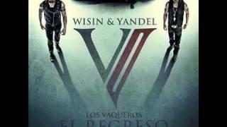 Wisin Y Yandel - Tomando el Control ft Jayko, Gadiel (Los Vaqueros 2) REGGAETON 2011 LETRA
