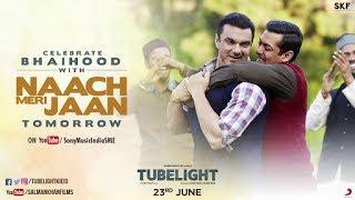 Naach Meri Jaan Tubelight Karaoke With Lyrics Instrumental Song Salman Khan