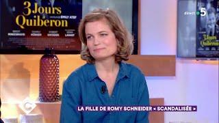 """La fille de Romy Schneider """"scandalisée"""" - C à Vous - 06/06/2018"""
