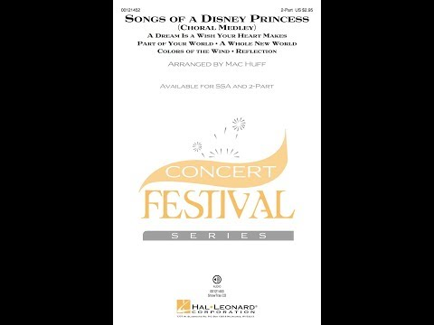 Songs Of A Disney Princess (2-Part) - Arranged By Mac Huff