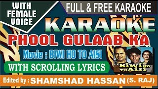 Phool Gulab Ka Lakhon Me Hazaron Me Ek Chehra Janab Ka Karaoke With Female Voice shamshad hassan