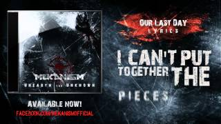 Mekanism - Our Last Day [Official Lyric Video]