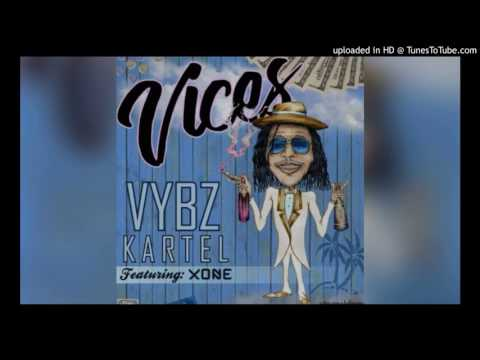 Vybz Kartel - Vices ft. Xone (Clean Version) July 2017