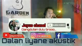 Download #Doryharsa #Dalanliyane #cover    Dalan liyane - Dory Harsa    cover Vj jayus