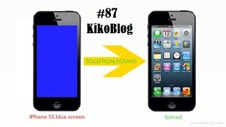 iPhone 5s Blue Screen Solution Easy FIX and Hard Fix #87 KikoBlog(, 2014-12-10T21:41:59.000Z)