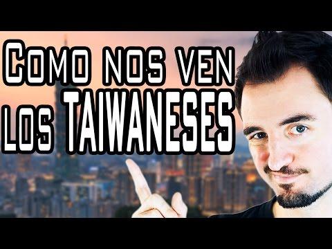 COMO NOS VEN LOS TAIWANESES 台灣人看外國人 (HACKING TAIWAN)