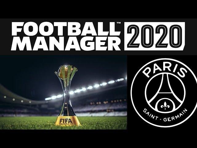FOOTBALL MANAGER 2020 ► CARRIÈRE PSG #20 COUPE DU MONDE DES CLUBS