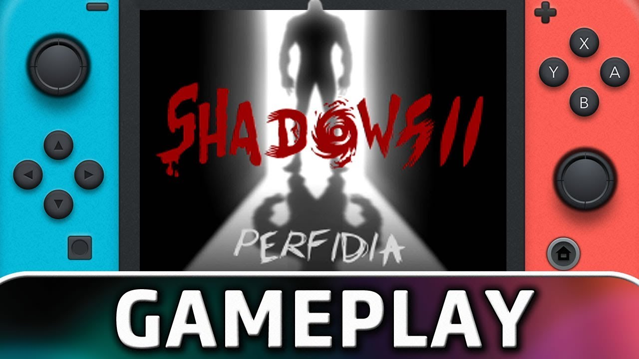 Shadows 2: Perfidia | First 20 Minutes on Nintendo Switch