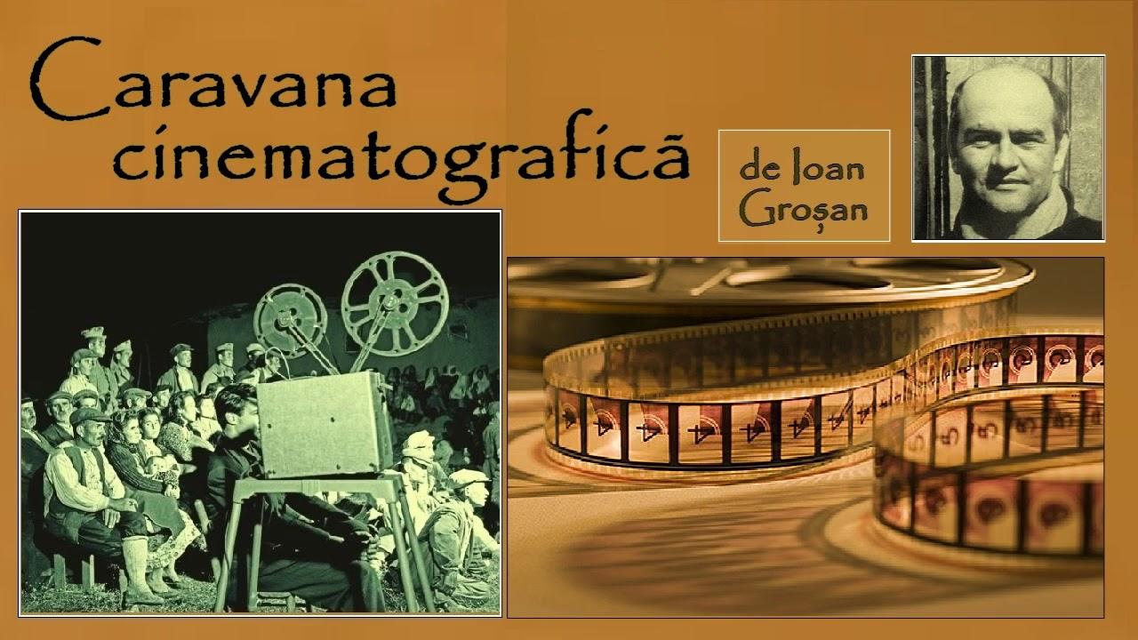 "Download ""Caravana cinematografică"" de Ioan Groșan [teatru radiofonic] [1990]"