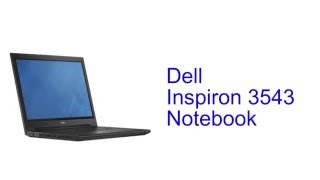 Dell Inspiron 3543 Notebook Specification [INDIA]