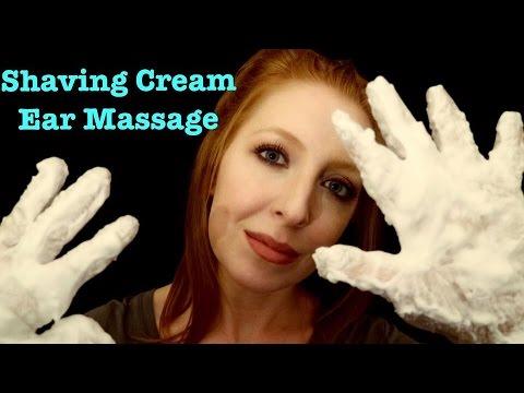 ASMR Ear Massage *shaving cream*