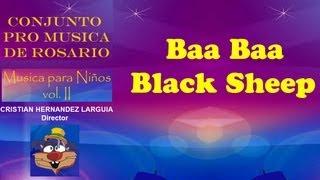 BAA BAA BLACK SHEEP - CONJUNTO PRO MUSICA DE ROSARIO