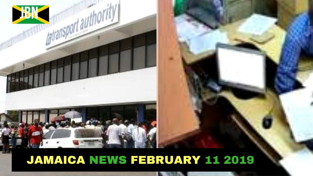 Jamaica News February 11 2019/JBN