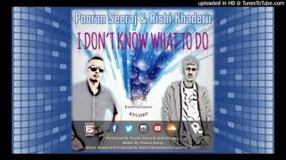 I Don't  Know What To Do - Pooran Seeraj & Rishi Khaderu (2017 Chutney Soca)