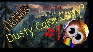 Funny League of Legends Memes #1 Dusty Cake Copy?