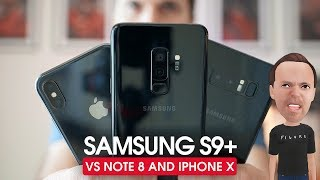 Samsung S9 Plus — Review & Comparison to Note 8 and iPhone X