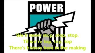 Port Adelaide Power theme song (Lyrics) AFL Sing-A-Long