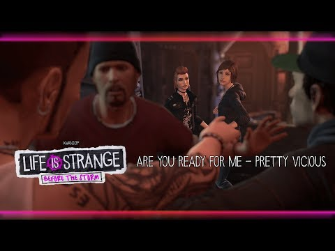 Are You Ready for Me - Pretty Vicious [Life is Strange: Before the Storm] w/ Visualizer