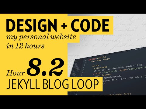 Design + Code — Hour 8.2: Jekyll Blog Loop