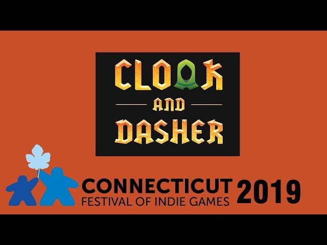 Cloak and Dasher | Connecticut Festival of Indie Games