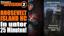 ROOSEVELT ISLAND Heroisch - unter 25 Minuten ★ WEST SIDE LEAGUE ★ THE DIVISION 2 Guide
