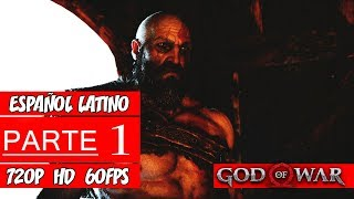 God of War PS4 | Walkthrough en Español Latino | Parte 1 (Sin Comentarios)