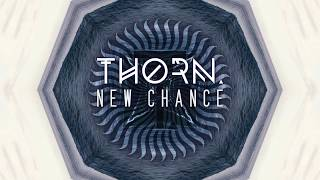 THORN. - New Chance (New Single 2018)