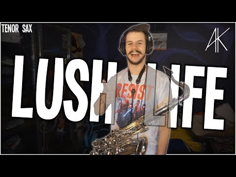 Lush Life | Tenor Sax Cover [Anthony Kase]