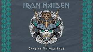 Iron Maiden - Days Of Future Past (Official Audio)