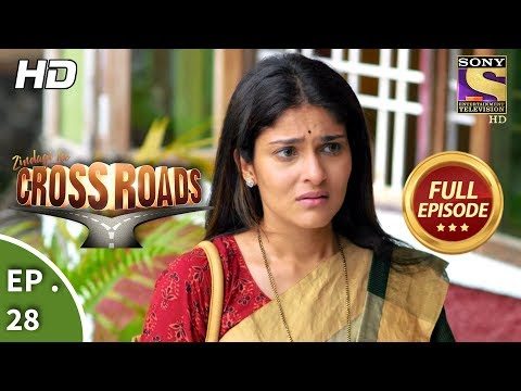Crossroads  Ep 28  Full Episode  8th August, 2018