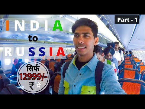 INDIA TO RUSSIA DIRECT FLIGHT IN 12,999 RUPEES | Delhi to Moscow | Hindi Vlog 2020