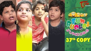 Fun Bucket JUNIORS | Episode 37 | Kids Funny Videos | Comedy Web Series | By Sai Teja | TeluguOne