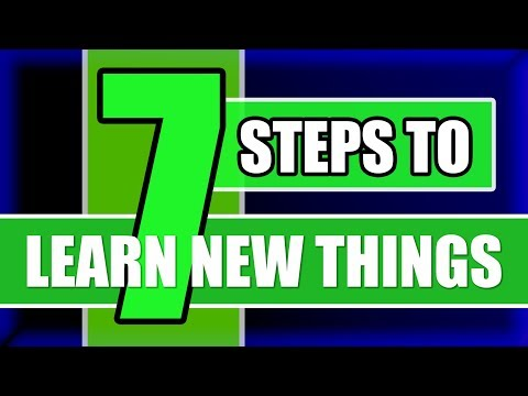 7 Steps To Learn New Things