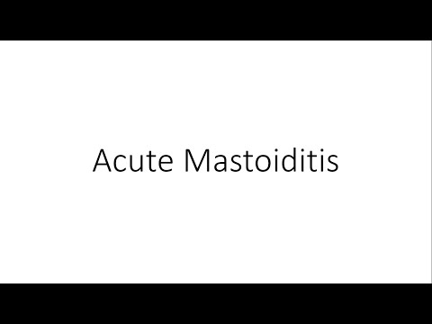 Acute Mastoiditis - For Medical Students