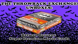 Throwback Unboxing - Batman Returns Super Premium Movie Cards