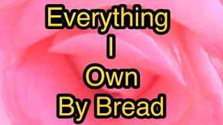 Everything I Own w/ Lyrics cover