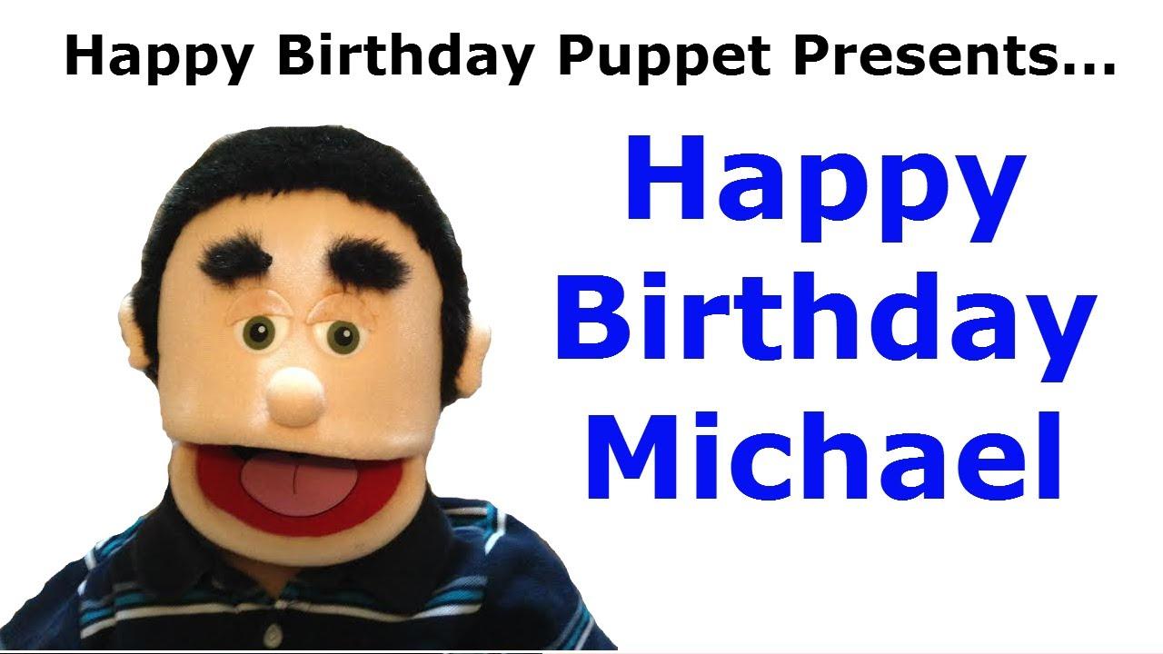 Funny happy birthday michael birthday song youtube