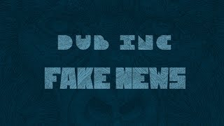 "DUB INC - Fake News (Lyrics Vidéo Official) - Album ""Millions"""