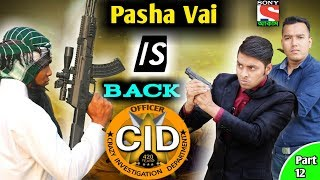 Download দেশী CID বাংলা PART 12 | Pasha Vai Is Back | Comedy Video Online | Bangla Funny Video 2019 Mp3 and Videos