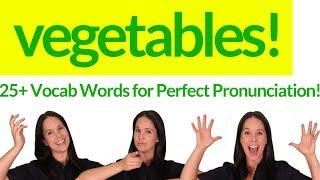 ENGLISH VOCABULARY - 25+ Vocabulary Words for Vegetables! - Perfect Vocabulary Pronunciation