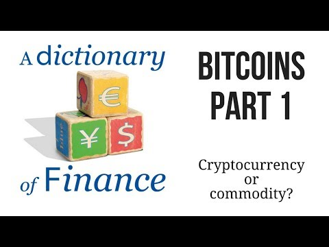 Is Bitcoin a cryptocurrency or a commodity?